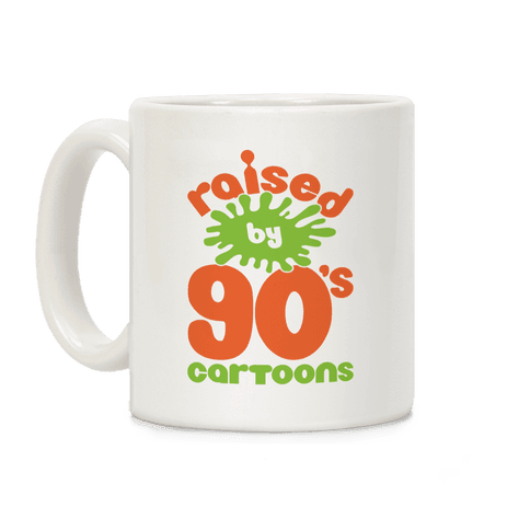 Raised By 90's Cartoons Coffee Mug