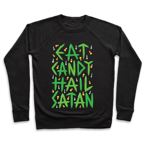Eat Candy Hail Satan Pullover