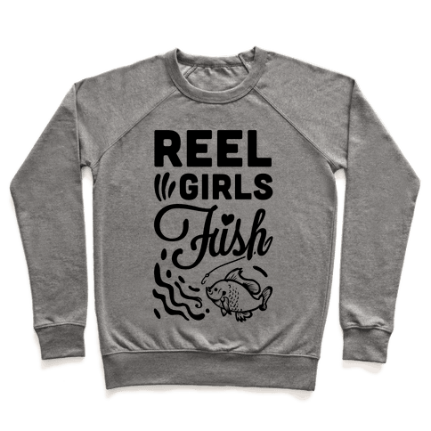 Reel Girls Fish! Pullover