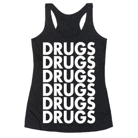 Lots of Drugs Racerback Tank Top