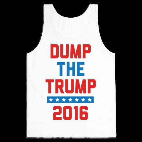 Dump The Trump 2016 Tank Top