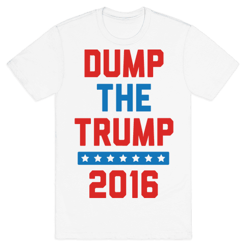 Dump The Trump 2016 Mens T-Shirt