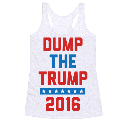 Dump The Trump 2016 Racerback Tank Top