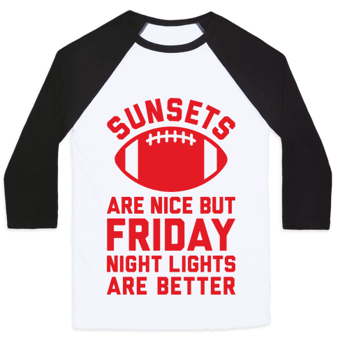 Sunsets And Friday Night Lights Baseball Tee
