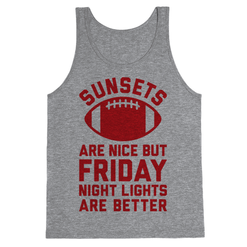 Sunsets And Friday Night Lights Tank Top