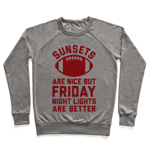 Sunsets And Friday Night Lights Pullover