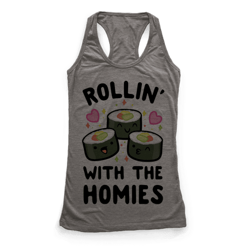 Rollin' With My Homies Racerback Tank Top