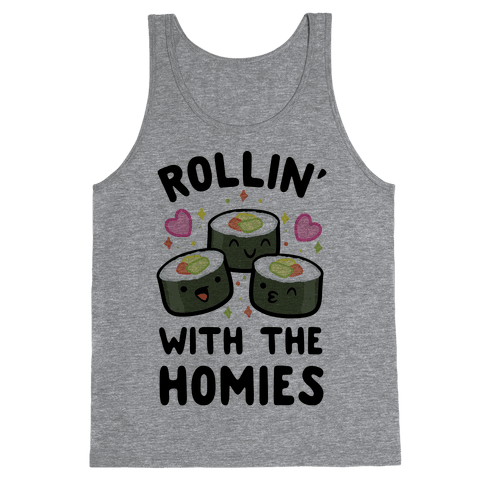 Rollin' With My Homies Tank Top