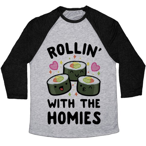Rollin' With My Homies Baseball Tee