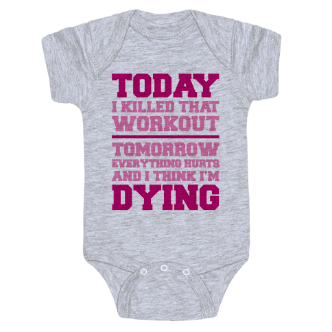 Today I Killed That Workout Baby Onesy