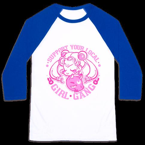 Support Your Local Girl Gang Baseball Tee