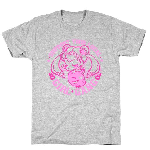 Support Your Local Girl Gang Mens T-Shirt