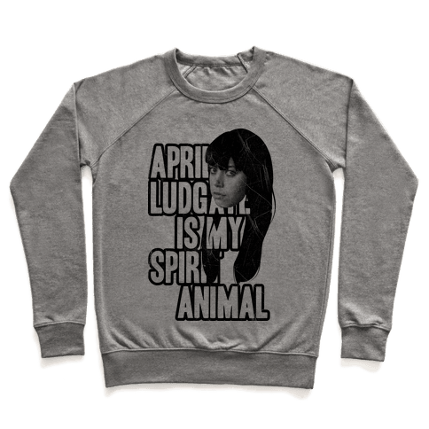 April Ludgate Is My Spirit Animal Pullover