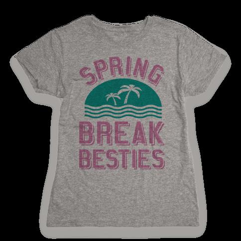 Spring Break Besties Womens T-Shirt