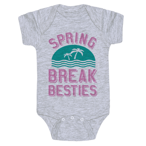 Spring Break Besties Baby Onesy