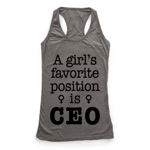 A Girl's Favorite Position is CEO