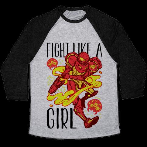 Fight Like A Girl Samus Parody Baseball Tee