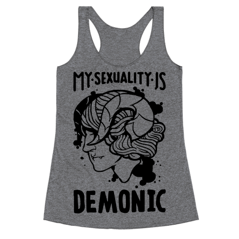 My Sexuality Is Demons Racerback Tank Top