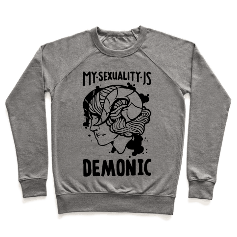 My Sexuality Is Demons Pullover
