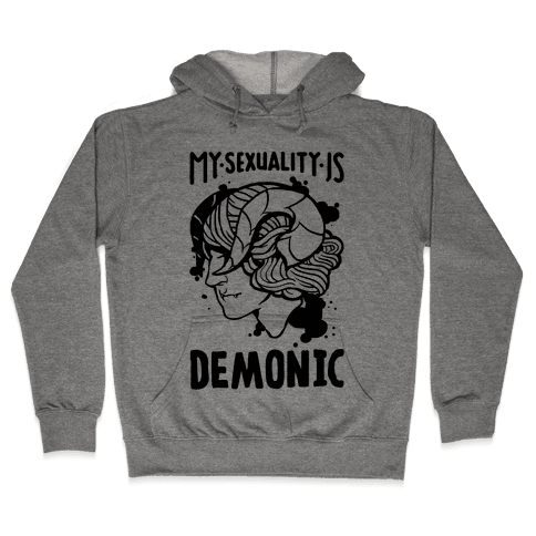 My Sexuality Is Demons Hooded Sweatshirt