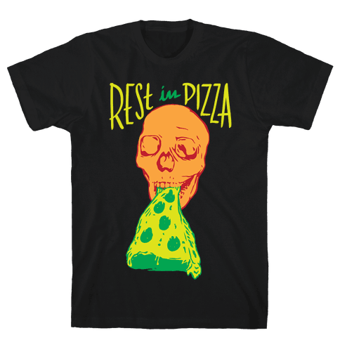R.I.P. Rest In Pizza Mens T-Shirt