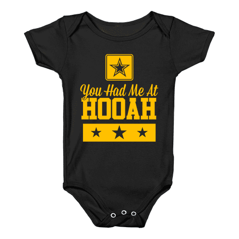 You Had Me At HOOAH Baby Onesy