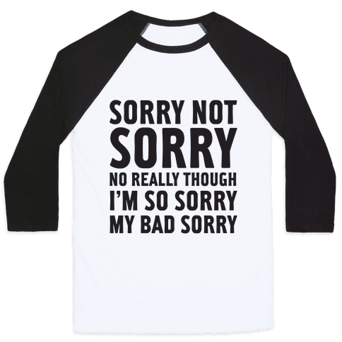 Sorry Not Sorry (Socially Awkward Introvert) Baseball Tee