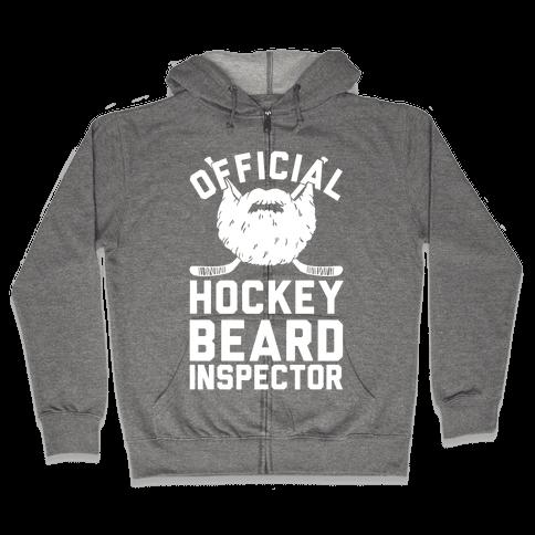 Official Hockey Beard Inspector Zip Hoodie