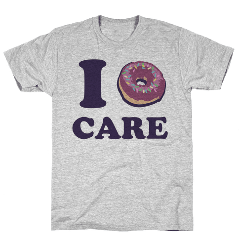 I Donut Care Mens T-Shirt