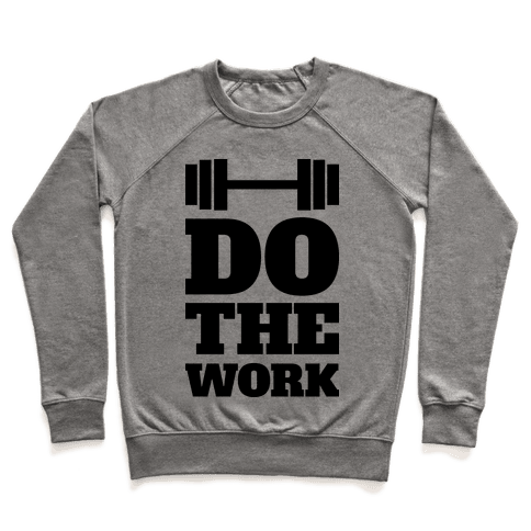 Do The Work Pullover