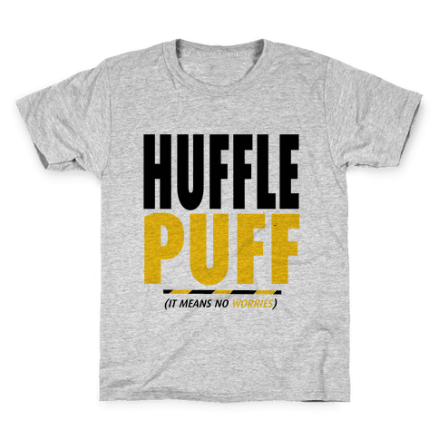 Hufflepuff (It Means No Worries) Kids T-Shirt