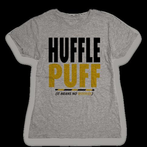 Hufflepuff (It Means No Worries) Womens T-Shirt
