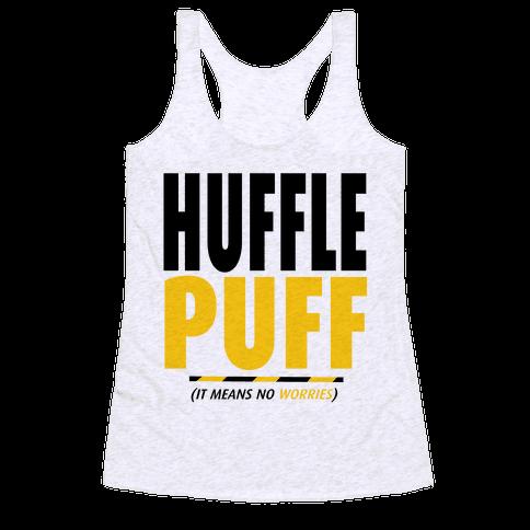 Hufflepuff (It Means No Worries) Racerback Tank Top
