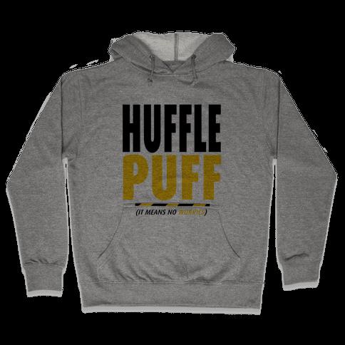 Hufflepuff (It Means No Worries) Hooded Sweatshirt