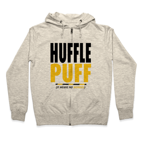 Hufflepuff (It Means No Worries) Zip Hoodie