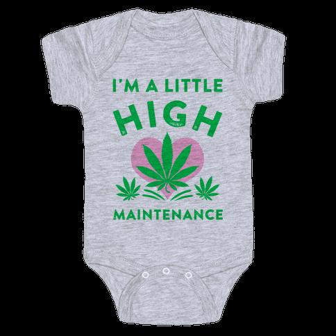 I'm a Little High Maintenance Baby Onesy