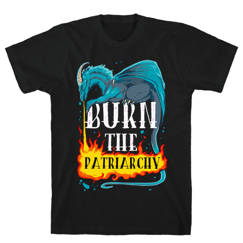 Burn the Patriarchy Mens T-Shirt