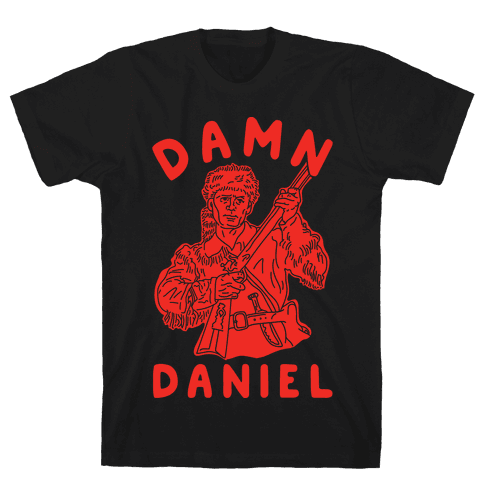 Damn Daniel Boone Mens T-Shirt