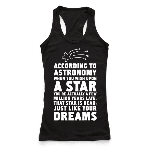 According to Astronomy all Your Dreams are Dead.