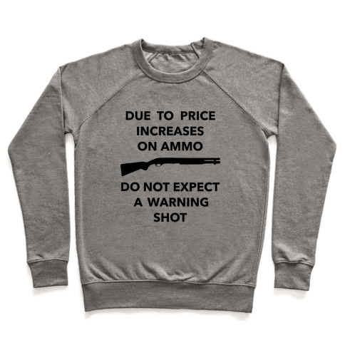 Don't Expect A Warning Shot Pullover