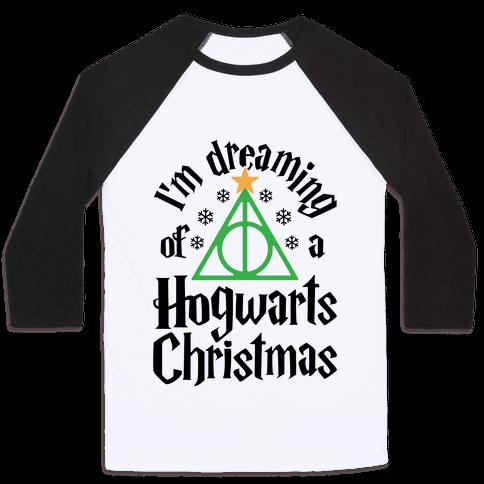 I'm Dreaming Of A Hogwarts Christmas Baseball Tee