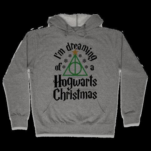 I'm Dreaming Of A Hogwarts Christmas Hooded Sweatshirt