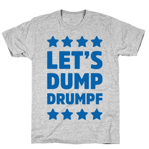 Let's Dump Drumpf Mens T-Shirt