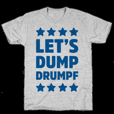 Let's Dump Drumpf Mens T-Shirt