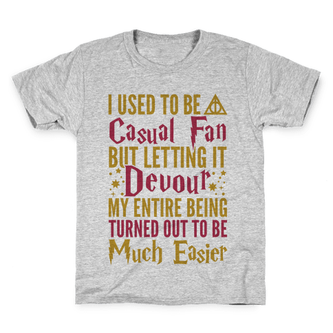 I Used To Be A Casual Fan (Harry Potter) Kids T-Shirt