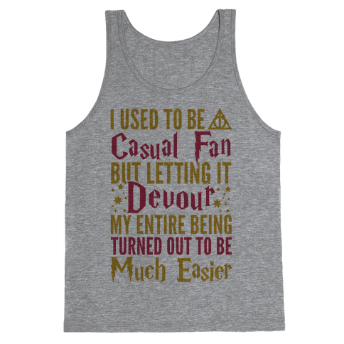I Used To Be A Casual Fan (Harry Potter) Tank Top