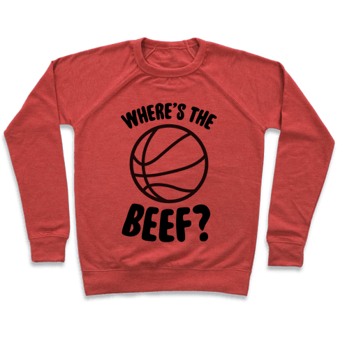 Where's The Beef? Pullover