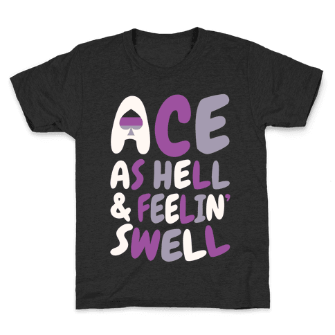 Ace As Hell And Feelin' Swell Kids T-Shirt