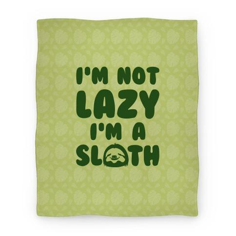 I'm A Sloth Blanket