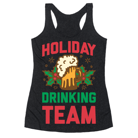 Holiday Drinking Team Racerback Tank Top